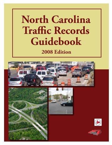 North Carolina Traffic Records Guidebook - Highway Safety ...