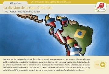 La división de la Gran Colombia - Manosanta