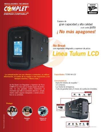 Línea Tulum LCD