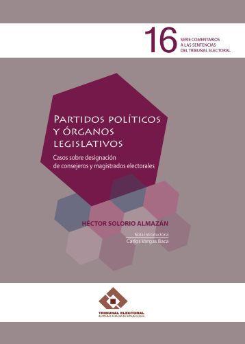 Partidos políticos y órganos legislativos - Tribunal Electoral del ...