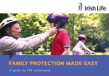 FAMILY PROTECTION MADE EASY - Irish Life