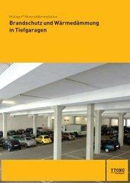 Broschüre Brandschutz und Wärmedämmung in Tiefgaragen - Ytong