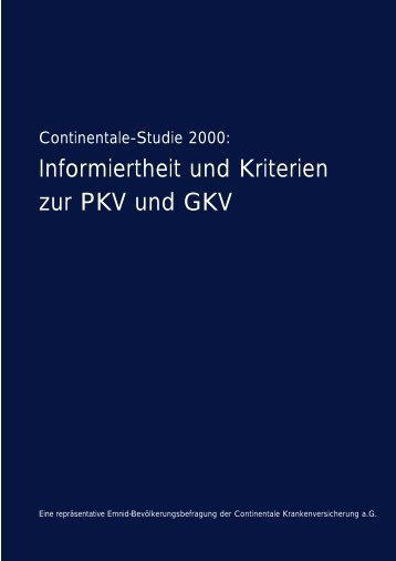 Informiertheit und Kriterien zur PKV und GKV - Continentale