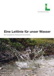 Eine Leitlinie für unser Wasser - Wasser, Klimawandel & Hochwasser