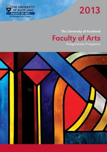 2013 - Faculty of Arts - The University of Auckland