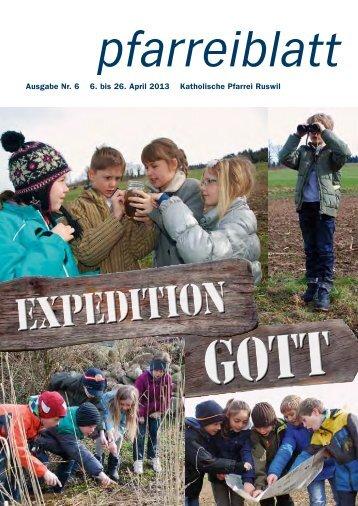 Nr. 06 vom 6. bis 26. April 2013 - Pfarrei-ruswil.ch
