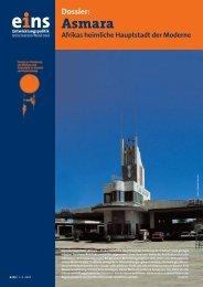 Dossier - Asmara. Afrikas heimliche Hauptstadt der Moderne