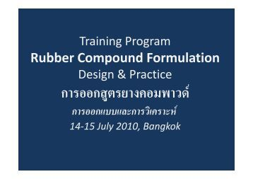 Rubber Compound Formulation - Rubber Industry Academy