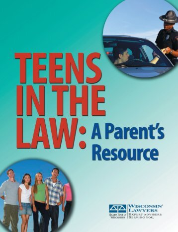 Teens in the Law: A Parent's Resource - Dane County