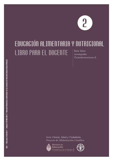 """8a7cc1ffac8f EDUCACIÃ""""N ALIMENTARIA Y NUTRICIONAL LIBRO PARA ... - FAO"""