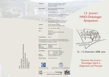 13. Jenaer HNO-Onkologie- Symposium - Klinik für Hals-, Nasen ...