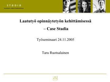 Laatutyö opinnäytetyön kehittämisessä – Case Stadia - Oamk