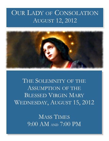 AUGUST 12, 2012 9:00 AM AND 7:00 PM - Our Lady of Consolation ...
