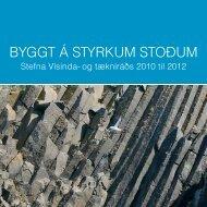 Byggt á stryrkum stoðum : stefna Vísinda- og tækniráðs 2010 til 2012
