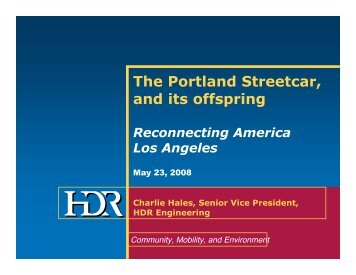 The Portland Streetcar, and its offspring - Reconnecting America