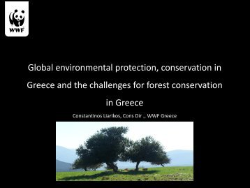 Global environmental protection, conservation in Greece and the ...