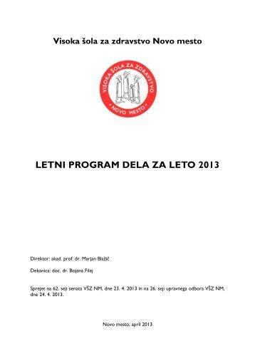letni program dela za leto 2013 - Visoka Å¡ola za zdravstvo Novo ...