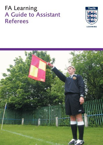 A Guide to Assistant Referees - The Football Association