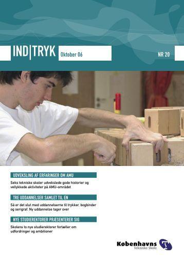 IND|TRYK Oktober 06 NR 20 - Københavns Tekniske Skole