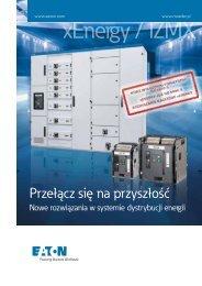Przełącz się na przyszłość - IZMX, xEnergy PDF (7 MB) - Moeller