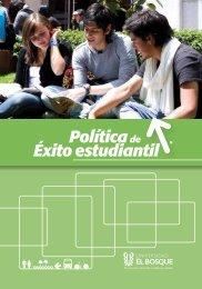 Políticade Éxito estudiantil - Universidad El Bosque