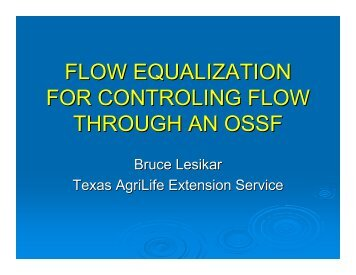 flow equalization for controling flow through an ossf - Texas Onsite ...