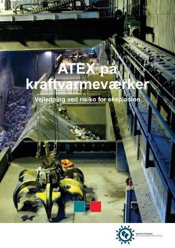 Hent ATEX på kraftvarmeværker - Industriens Branchearbejdsmiljøråd