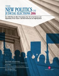 The New Politics of Judicial Elections 2006 - PolicyArchive