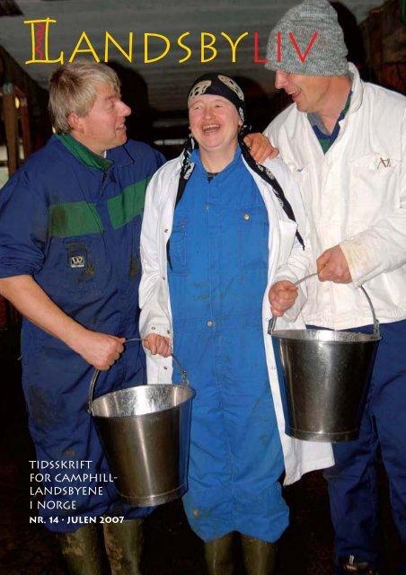 Jul 2007 - Camphill Norge
