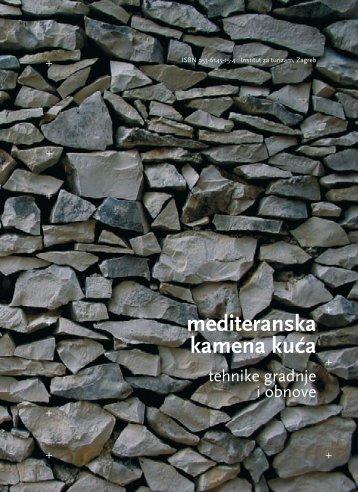 Mediteranska kamena kuća – tehnike gradnje i obnove ... - Dragodid