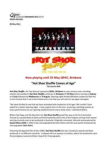 "Now playing until 25 May QPAC, Brisbane ""Hot Shoe ... - aappac"