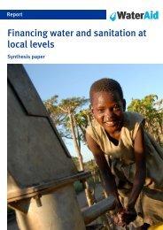 Financing water and sanitation at local levels - WaterAid