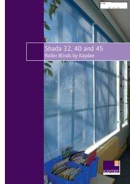 Shada 32, 40 and 45 - Kaydee Blinds