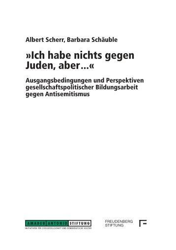 Ich habe nichts gegen Juden, aber...« - Amadeu Antonio Stiftung