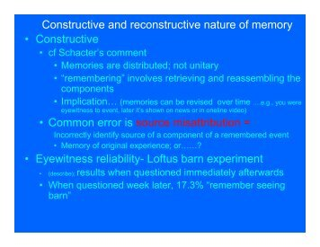 Constructive and reconstructive nature of memory • Constructive ...