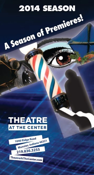 Download our 2014 Season Subscription Brochure - Theatre at the ...