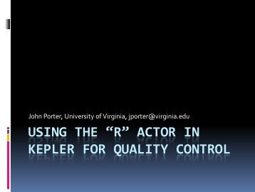 Introduction to R and Kepler QA/QC - LTER Information Management