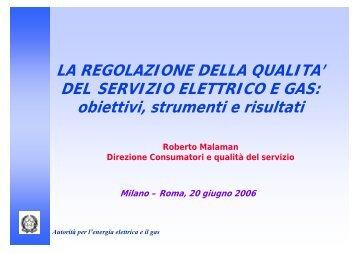 obiettivi, strumenti e risultati - Autorità per l'energia elettrica e il gas