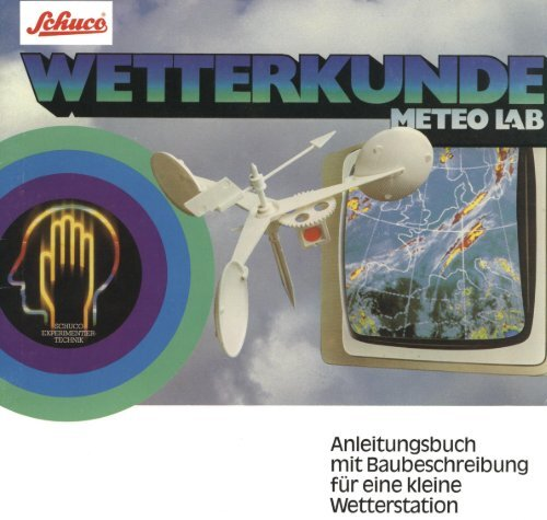 Anleitungsbuch mit Baubeschreibung für eine kleine Wetterstation