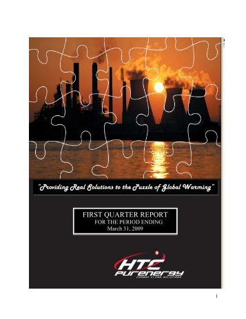 2009 First Quarter Report - HTC Purenergy
