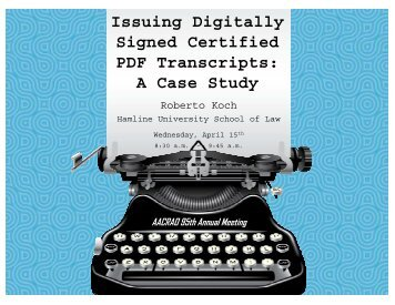 Issuing Digitally Signed Certified PDF Transcripts - AACRAO