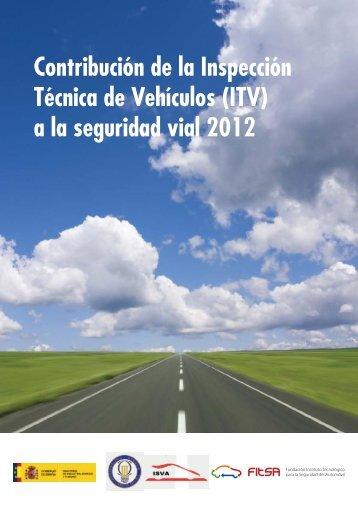 Contribución de la ITV a la Seguridad Vial 2012 - Inicio