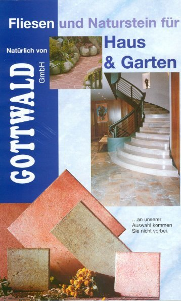 Download 2,4 MB (PDF) - Gottwald-Fliesen-Naturstein