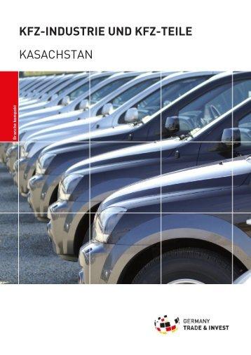 KFZ-INDUSTRIE UND KFZ-TEILE KASACHSTAN - AHK Zentralasien