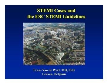 STEMI Cases and th ESC STEMI G id li the ESC STEMI Guidelines