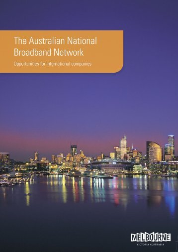 The Australian National Broadband Network - Invest Victoria
