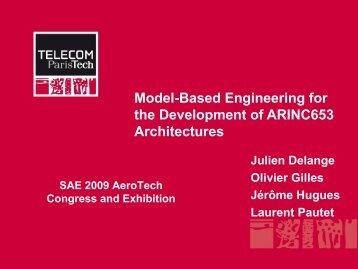Model-Based Engineering for the Development of ... - Julien Delange