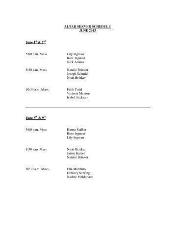 ALTAR SERVER SCHEDULE JUNE 2013 June 1 & 2 5:00 pm Mass ...