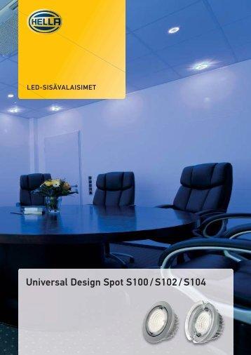 Universal Design Spot S100 / S102 / S104