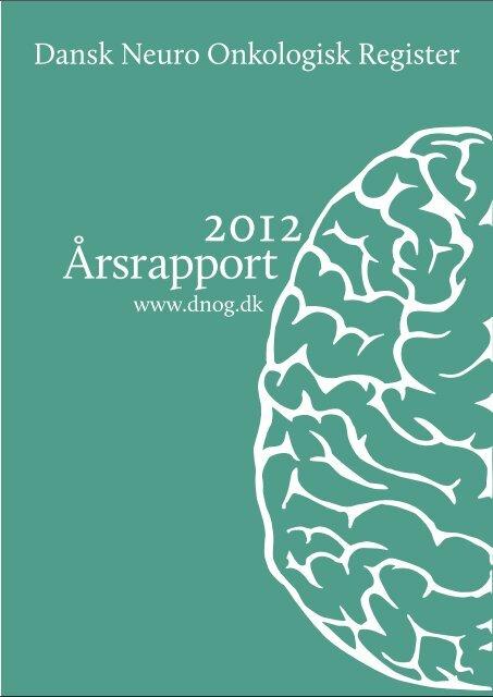 Dansk Neuro Onkologisk Register, årsrapport 2012 - Sundhed.dk